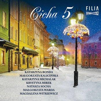 Cicha 5-Bonda Katarzyna, Kalicińska Małgorzata, Michalak Katarzyna