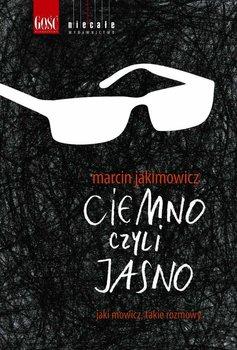 Ciemno, czyli jasno                      (ebook)