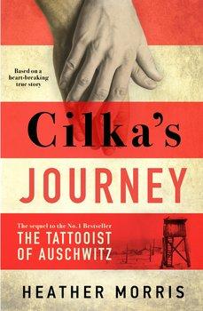 Cilka's Journey-Morris Heather