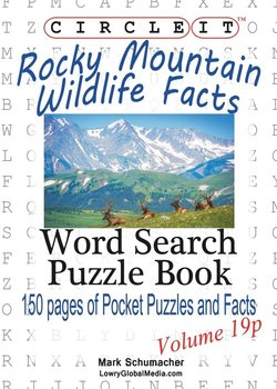 Circle It, Rocky Mountain Wildlife Facts, Pocket Size, Word Search, Puzzle Book-Lowry Global Media Llc