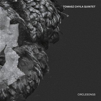 Circlesongs-Tomasz Chyła Quintet