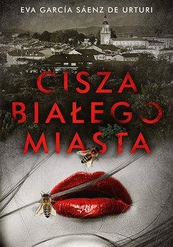 Cisza białego miasta-De Urturi Eva Garcia Saenz