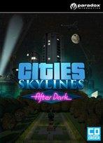 Cities: Skylines - After Dark (PC/MAC/LX)