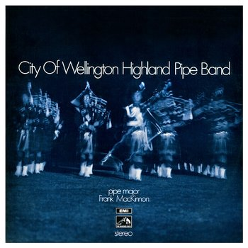 City Of Wellington Highland Pipe Band-City Of Wellington Highland Pipe Band