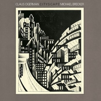 Cityscape-Ogerman Claus, Brecker Michael