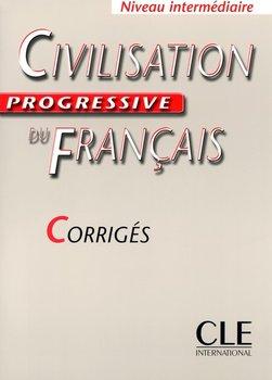 Civilisation progressive du français Niveau intermédiaire Corrigés-Steele Ross