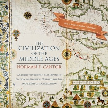 Civilization of the Middle Ages-Cantor Norman F.