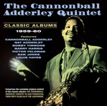 Classic Albums 1959-60-The Cannonball Adderley Quintet