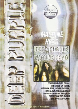 Classic Albums: Deep Purple Machine Head - Deep Purple