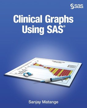 Clinical Graphs Using SAS - Matange Sanjay