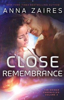 Close Remembrance-Zaires Anna