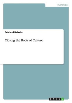 Closing the Book of Culture - Deissler Gebhard