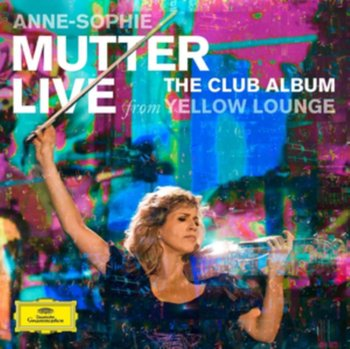 Club Album: Live From Yellow Lounge (Deluxe Edition)-Mutter Anne-Sophie