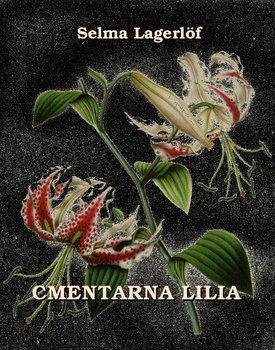 Cmentarna lilia-Lagerlof Selma