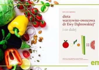Co dalej po diecie warzywno-owocowej? Rozmowa z Beatą Anną Dąbrowską