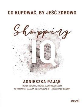 Co kupować by jeść zdrowo. Shopping IQ-Pająk Agnieszka