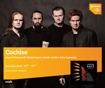 Cochise  (Paweł Małaszyński, Wojtek Napora, Radek Jasiński, Adam Galewski) | Empik Arkadia
