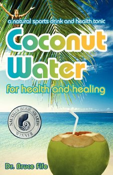 Coconut Water for Health and Healing-Fife Bruce