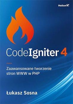 CodeIgniter 4. Zaawansowane tworzenie stron WWW w PHP-Sosna Łukasz