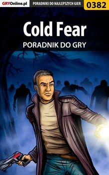 Cold Fear - poradnik do gry-Hałas Jacek Stranger