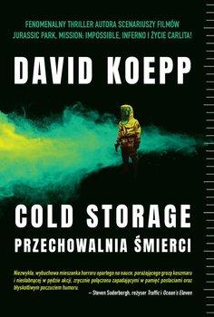 Cold Storage. Przechowalnia śmierci-Koepp David
