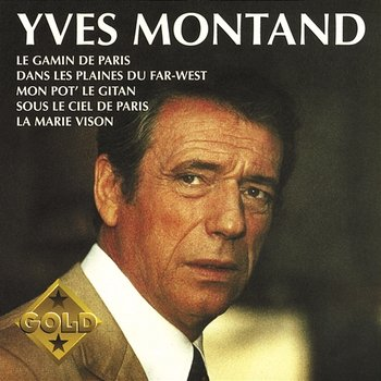 Collection Gold - Yves Montand