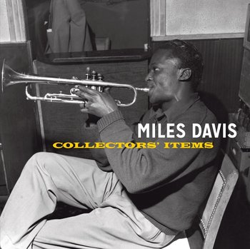 Collectors' Items-Davis Miles, Coltrane John, Rollins Sonny, Parker Charlie, Garland Red, Chambers Paul, Silver Horace