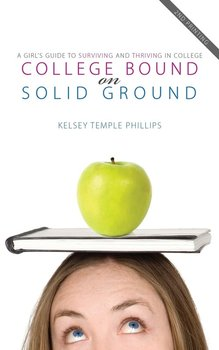 College Bound on Solid Ground-Phillips Kelsey