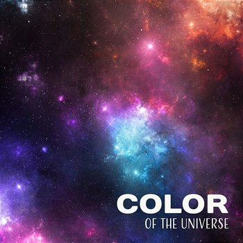 Color of the Universe: Calming Music for Serenity, Watching Stars, Moon and Sun, Pure Relaxing Sounds, Discover Universe Beauty with Amazing New Age - Moonlight Shadow Universe