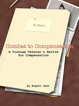 Combat to Compensation-Jean August