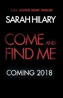 Come and Find Me-Hilary Sarah