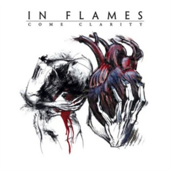 Come Clarity-In Flames