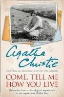 Come, Tell Me How You Live-Christie Agatha
