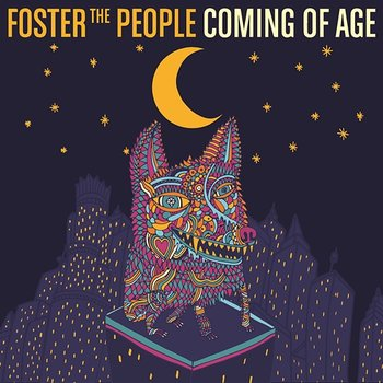 Coming of Age-Foster The People