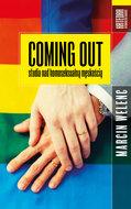 Coming out. Studia nad homoseksualną męskością-Welenc Marcin