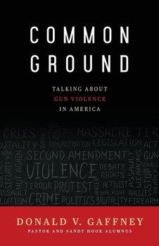 Common Ground-Gaffney Donald  V.