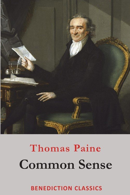 """thomas pain common sense primary source Primary source critique: jacobs, harriet ann (""""linda brent""""), common sense due: november 10, 2013 common sense, by thomas paine, is a pamphlet that was written in 1775-76 paine's purpose for this writing was to be an encouragement to the general people of the thirteen colonies to seek declaration of their independence from great."""