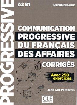 Communication progressive du francais des affaires. Nieveau intermediaire A2-B1. Klucz-Penfornis Jean-Luc