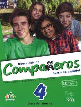 Companeros 4. Podręcznik + licencia digital - nueva edicion-Castro Francisca, Rodero Ignacio, Sardinero Carmen
