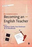 Complete Guide to Becoming an English Teacher-Clarke Stephen R.