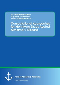 Computational Approaches for Identifying Drugs Against Alzheimer's Disease - Mahendran Radha