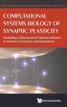 Computational Systems Biology of Synaptic Plasticity-Kulasiri Don