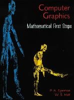 Computer Graphics: Mathematical First Steps-Egerton Patricia A., Hall William S.