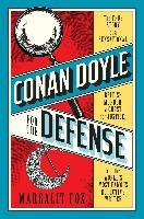 Conan Doyle for the Defense: The True Story of a Sensational British Murder, a Quest for Justice, and the World's Most Famous Detective Writer-Fox Margalit