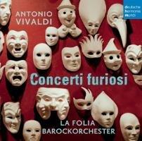 Concerti Furiosi-La Folia Barockorchester