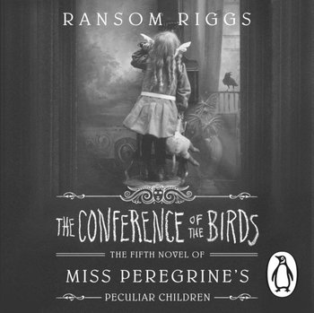 Conference of the Birds-Riggs Ransom