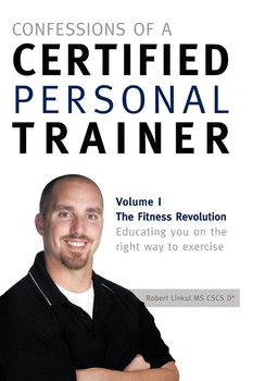 Confessions of a Certified Personal Trainer-Linkul Robert