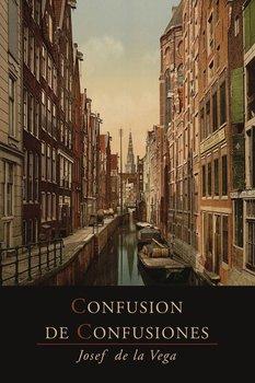 Confusion de Confusiones [1688]-De La Vega Jose