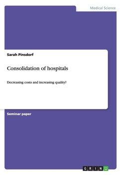 Consolidation of hospitals-Pinsdorf Sarah