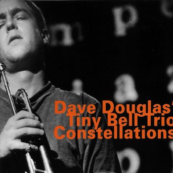 Constellations - Douglas Dave, Tiny Bell Trio